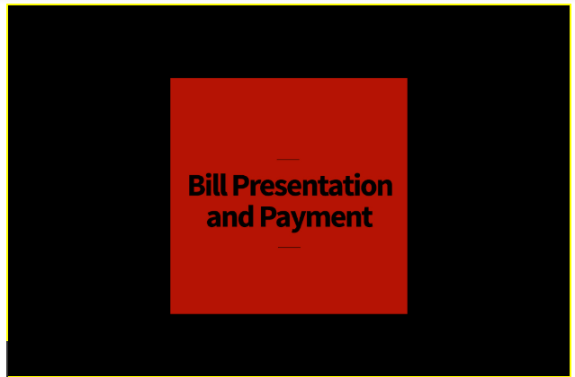 Bill Presentment and Payment